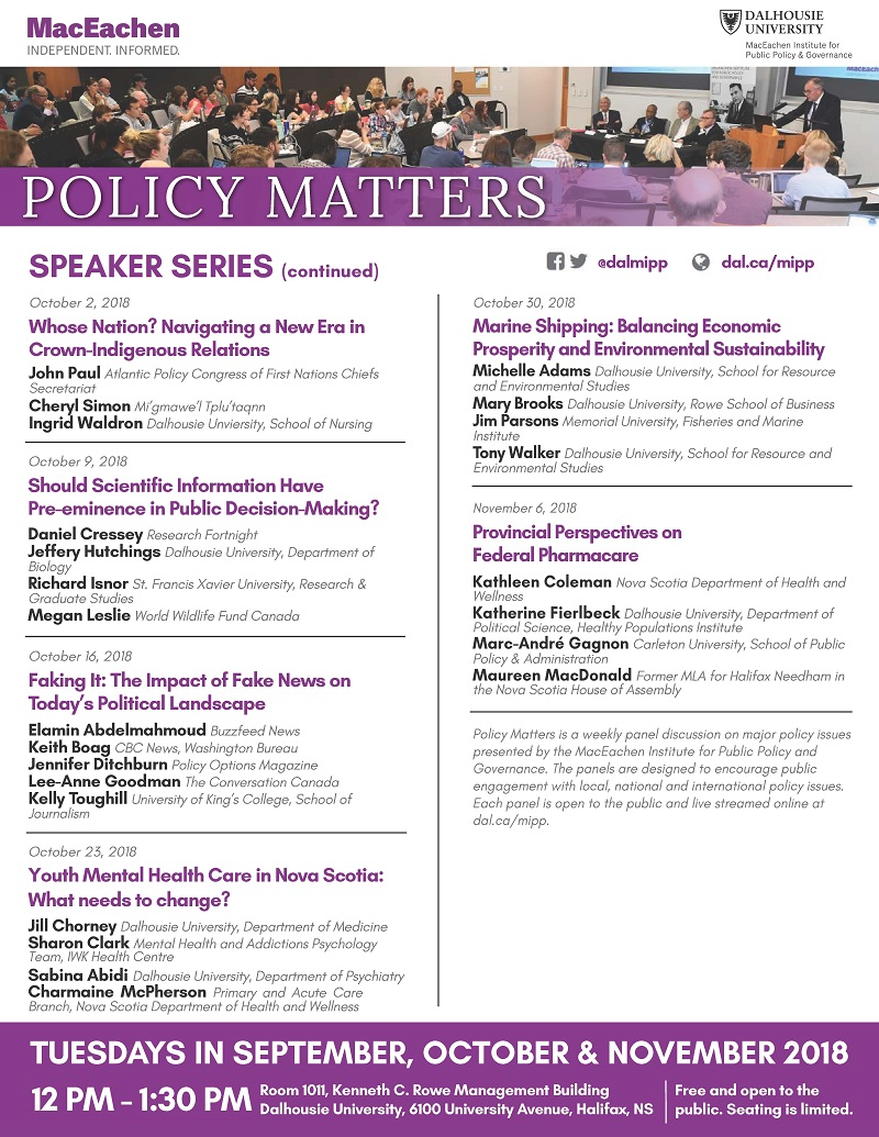 "MacEachen Institute ""Policy Matters"" speaker series"